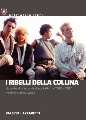 Valerio Lazzaretti - I ribelli della collina
