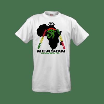 The Reason T-Shirt