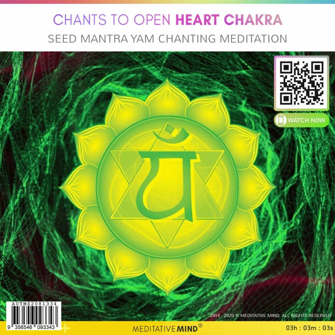 CHANTS TO OPEN HEART CHAKRA - Seed Mantra YAM Chanting Meditation