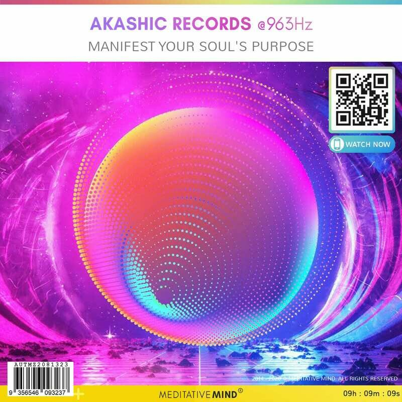AKASHIC RECORDS @963Hz - Manifest Your Soul's Purpose