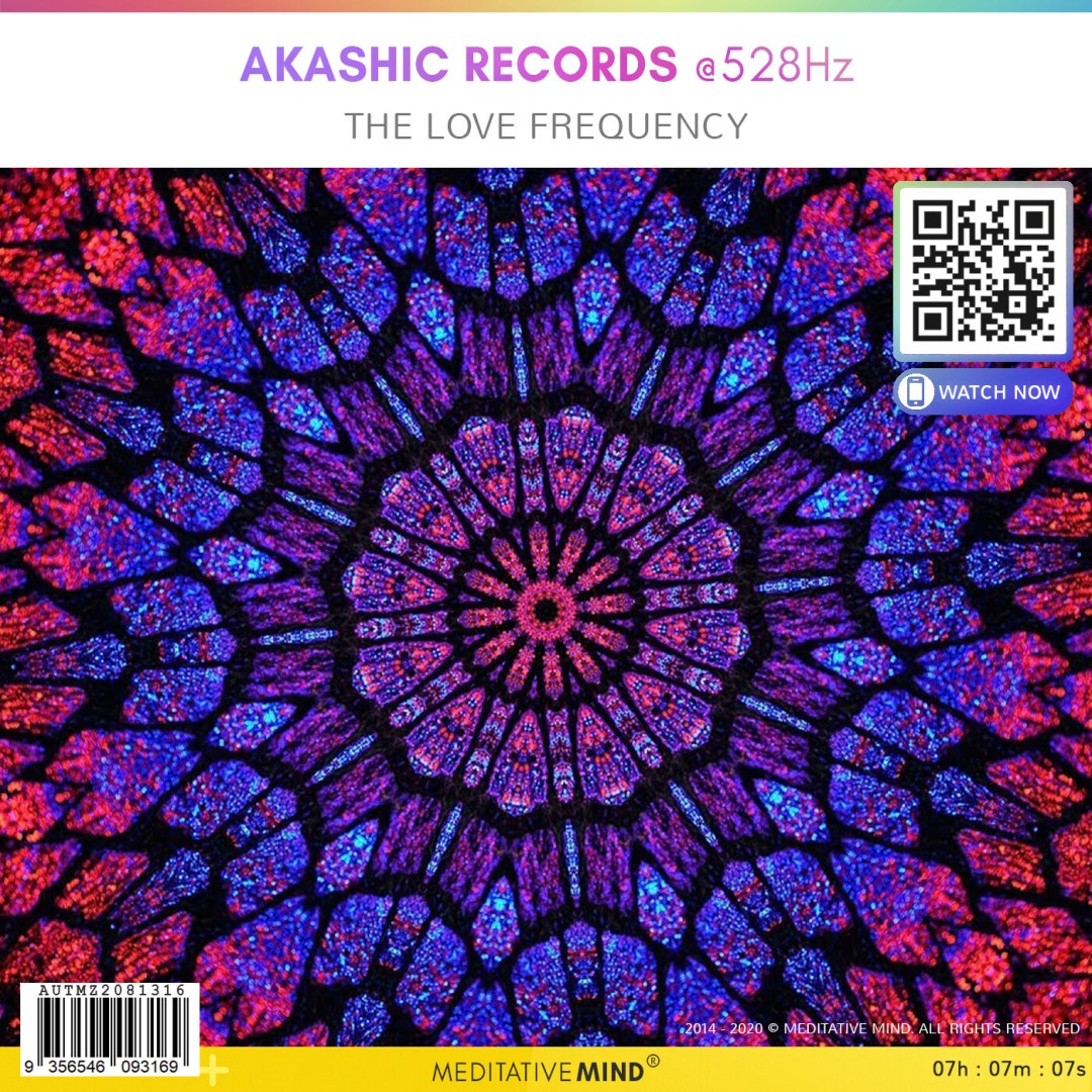 AKASHIC RECORDS @528Hz - The Love Frequency
