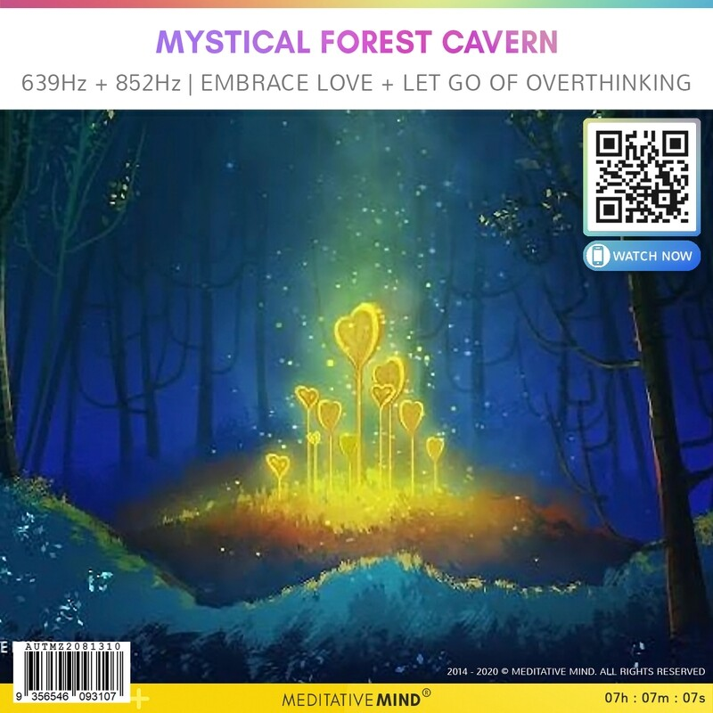 Mystical Forest Cavern - 639Hz + 852Hz | Embrace Love + Let Go of Overthinking