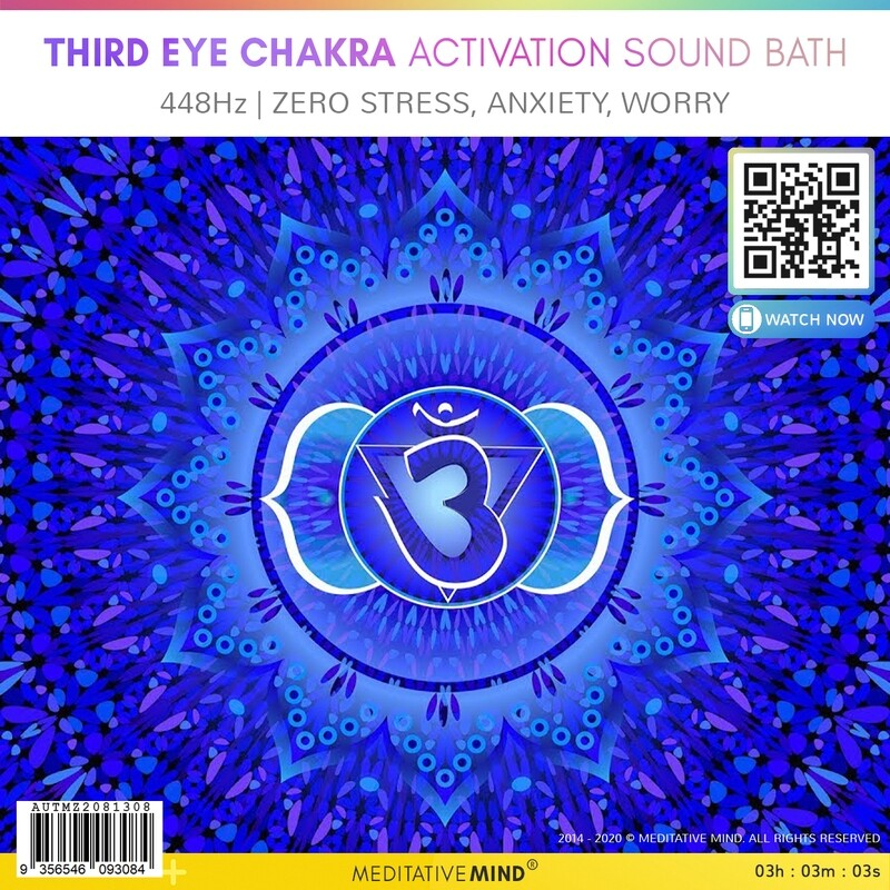 THIRD EYE CHAKRA ACTIVATION SOUND BATH - 448Hz | Zero Stress, Anxiety, Worry