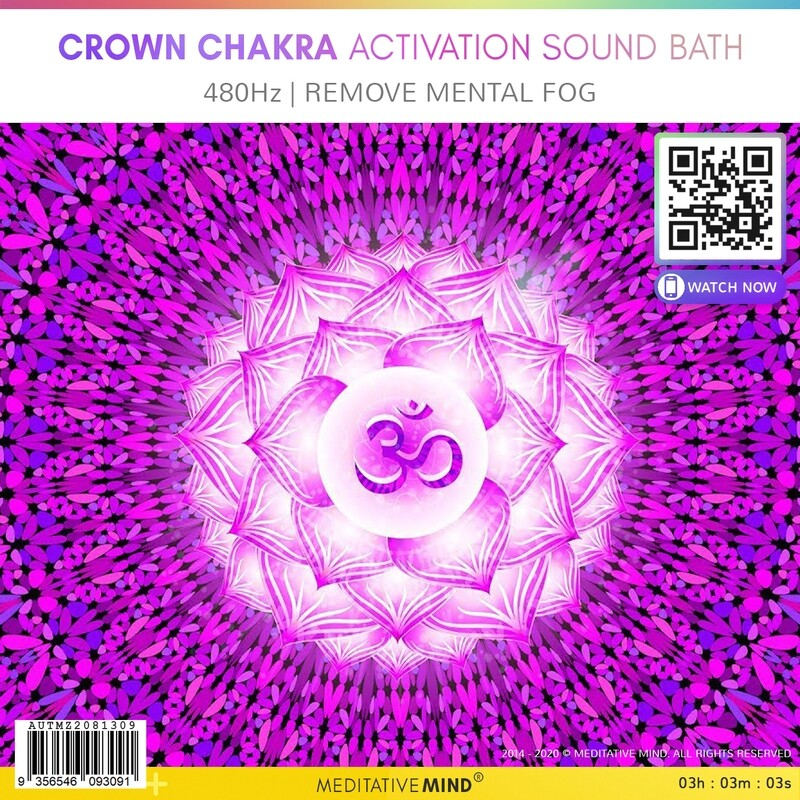 CROWN CHAKRA ACTIVATION SOUND BATH - 480Hz | Remove Mental Fog