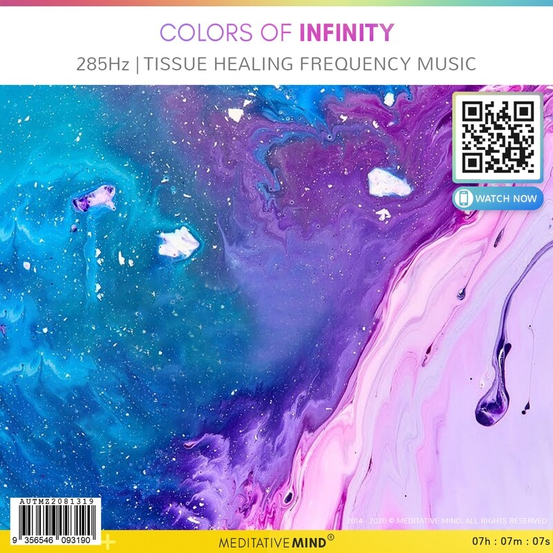 Colors of Infinity - 285Hz | Tissue Healing Frequency Music