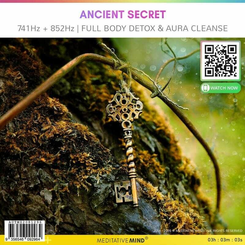 ANCIENT SECRET - 741Hz + 852Hz | Full Body Detox & Aura Cleanse