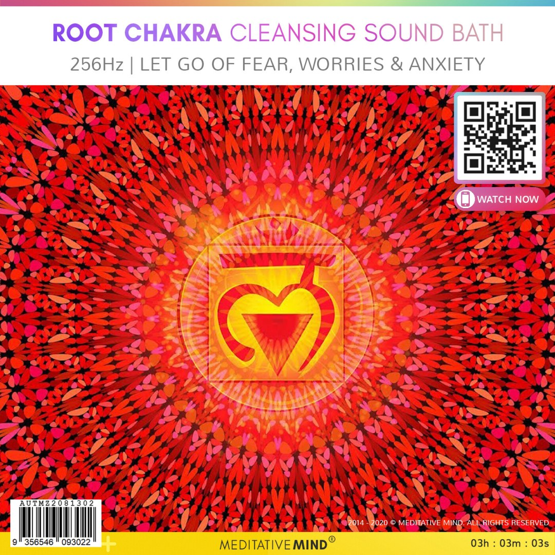 ROOT CHAKRA CLEANSING SOUND BATH - 256Hz | Let Go of Fear, Worries & Anxiety