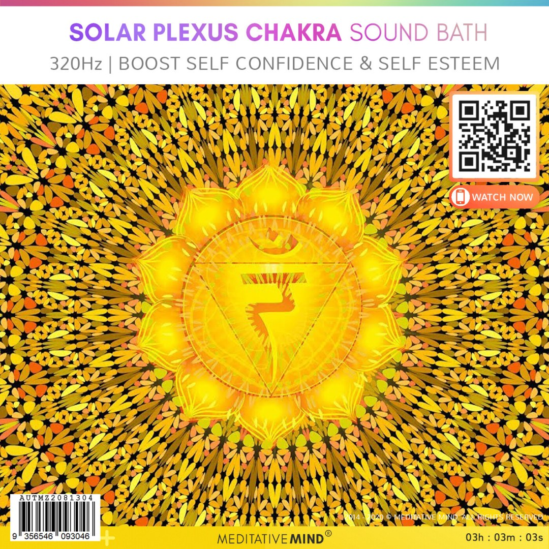 SOLAR PLEXUS CHAKRA SOUND BATH - 320Hz | Boost Self Confidence & Self Esteem