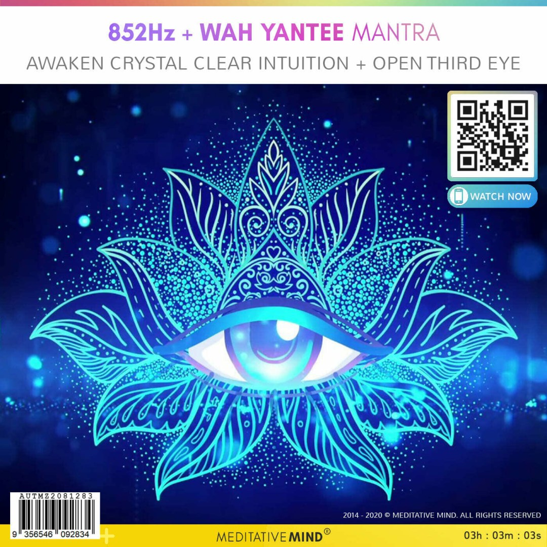 852Hz + WAH YANTEE MANTRA - Awaken Crystal Clear Intuition + Open Third Eye
