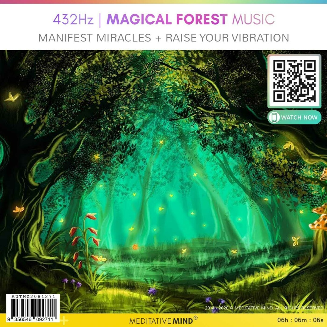 432Hz | MAGICAL FOREST MUSIC - Manifest Miracles + Raise Your Vibration