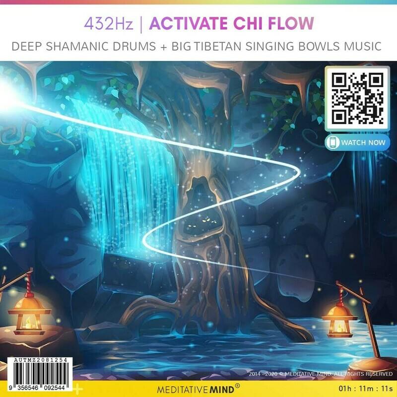 432Hz | Activate Chi Flow - Deep Shamanic Drums + Big Tibetan Singing Bowls Music