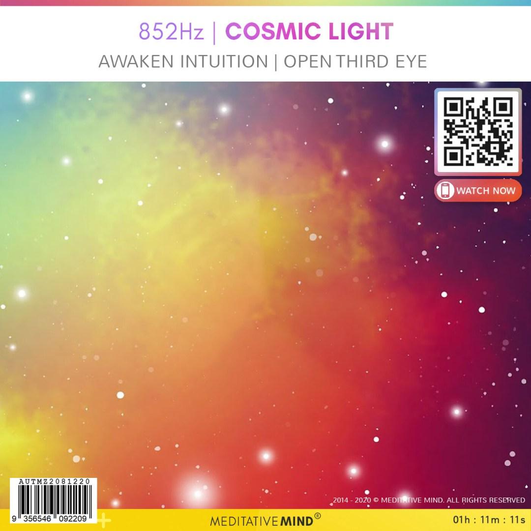 852Hz | Cosmic Light - Awaken Intuition | Open Third Eye