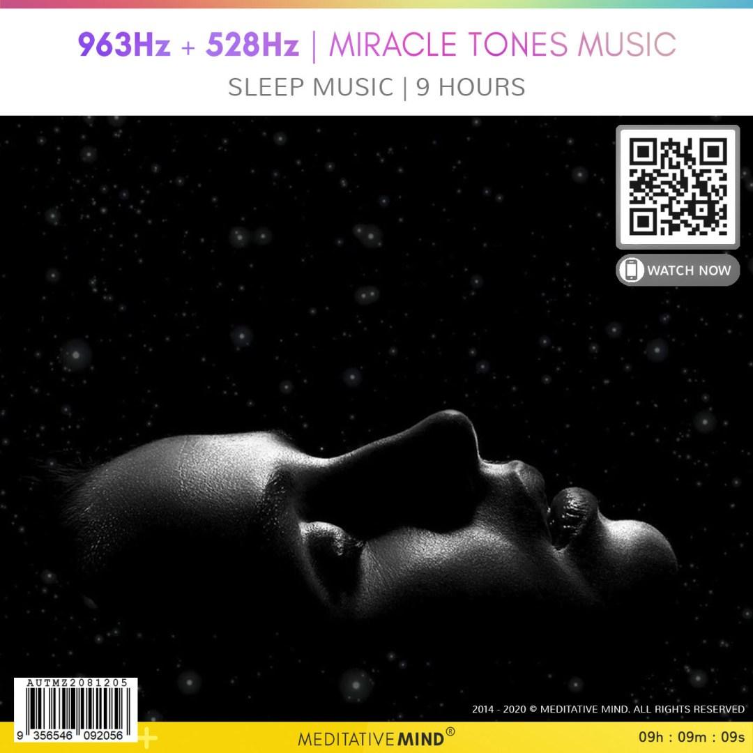 963Hz + 528Hz | Miracle Tones Music - Sleep Music | 9 Hours