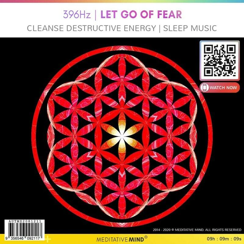 396 Hz | LET GO of FEAR - Cleanse Destructive Energy l Sleep Music
