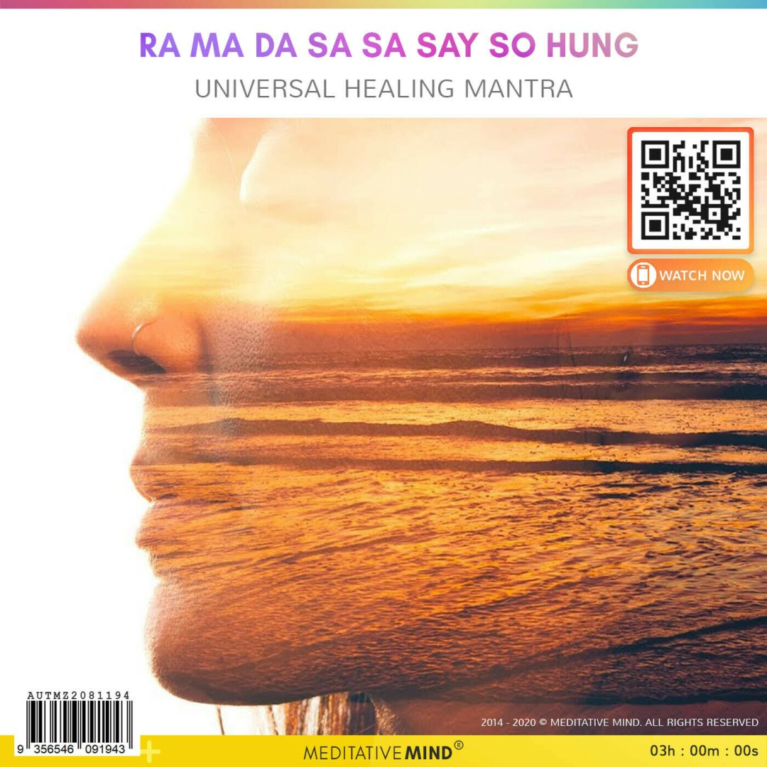 RA MA DA SA SA SAY SO HUNG - Universal Healing Mantra