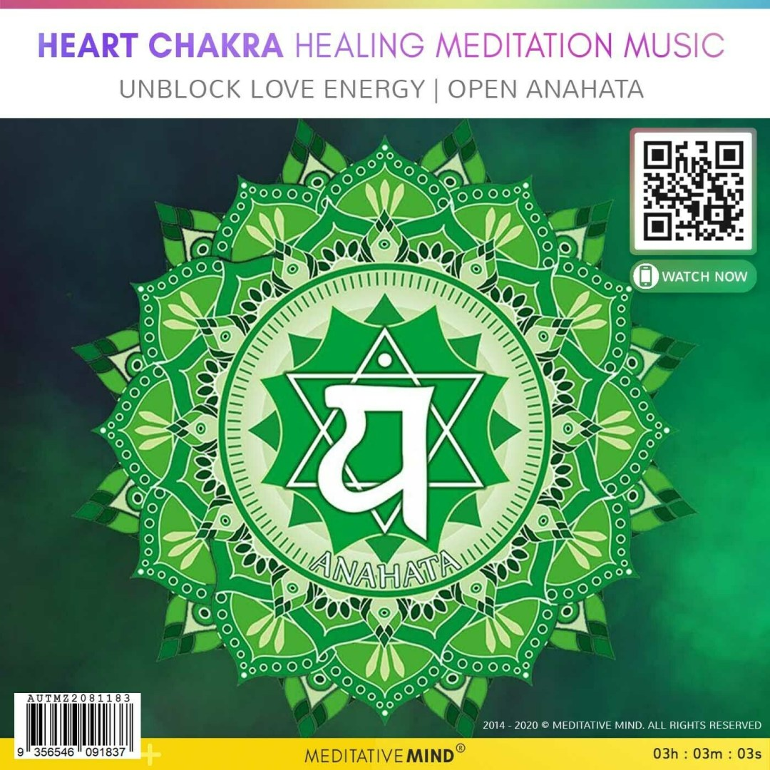Heart Chakra Healing Meditation Music  - Unblock Love Energy | Open Anahata
