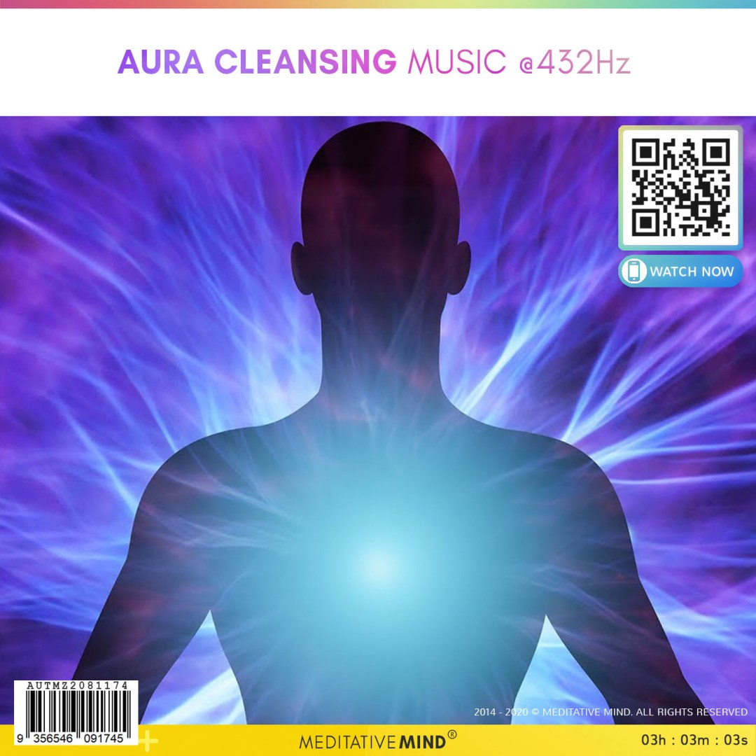 Aura Cleansing Music  @432Hz