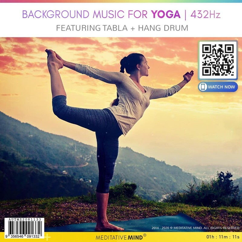 Background Music for Yoga | 432Hz - Featuring Tabla + Hang Drum
