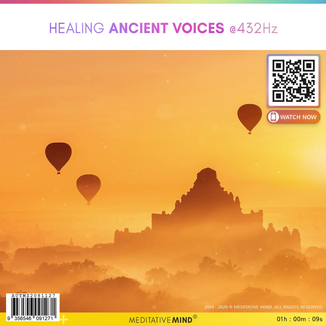 HEALING ANCIENT VOICES @432Hz