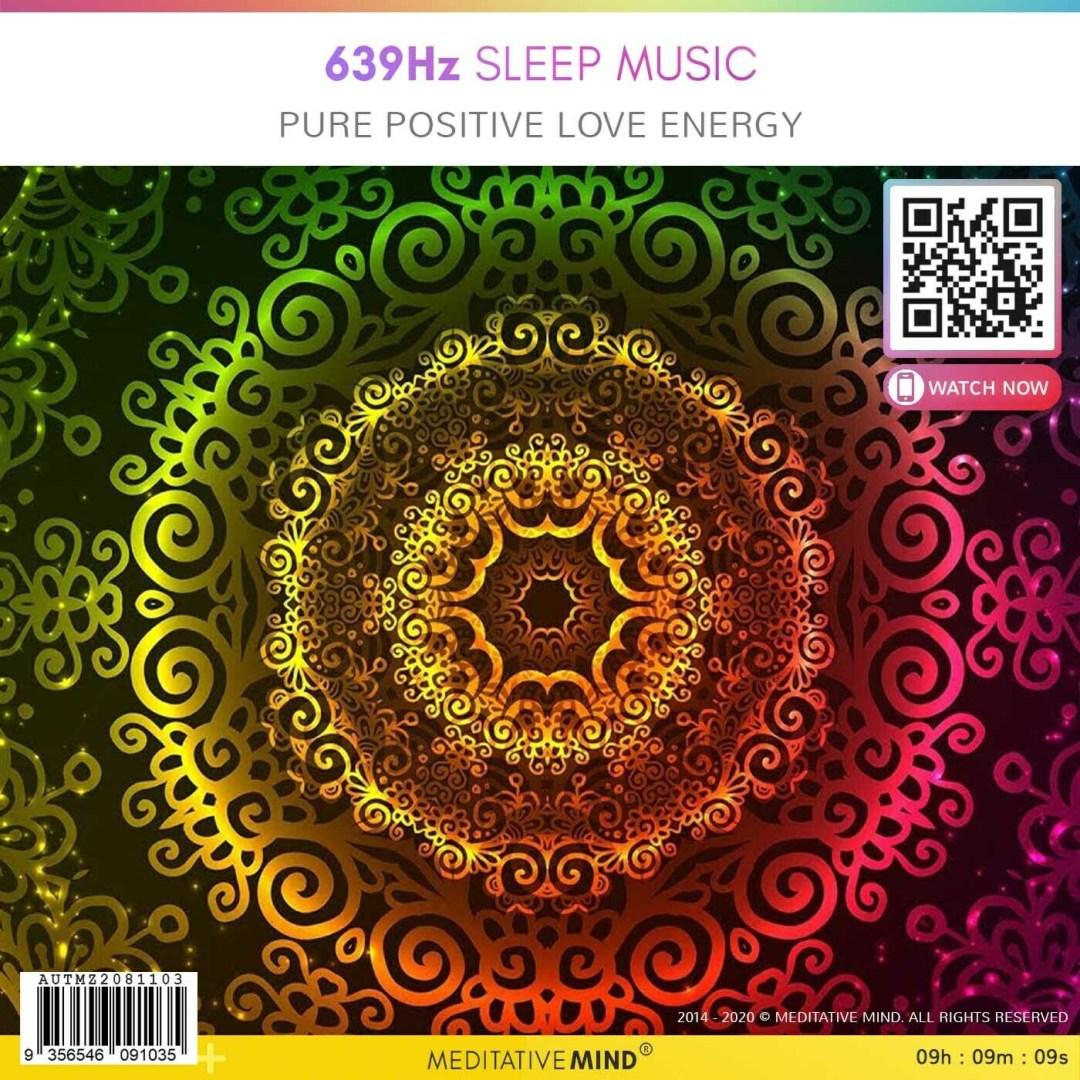 639Hz Sleep Music - Pure Positive Love Energy