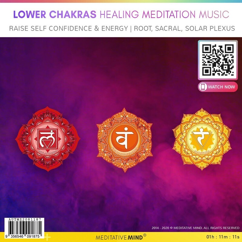 LOWER CHAKRAS HEALING MEDITATION MUSIC -  Raise Self Confidence & Energy l Root, Sacral, Solar Plexus