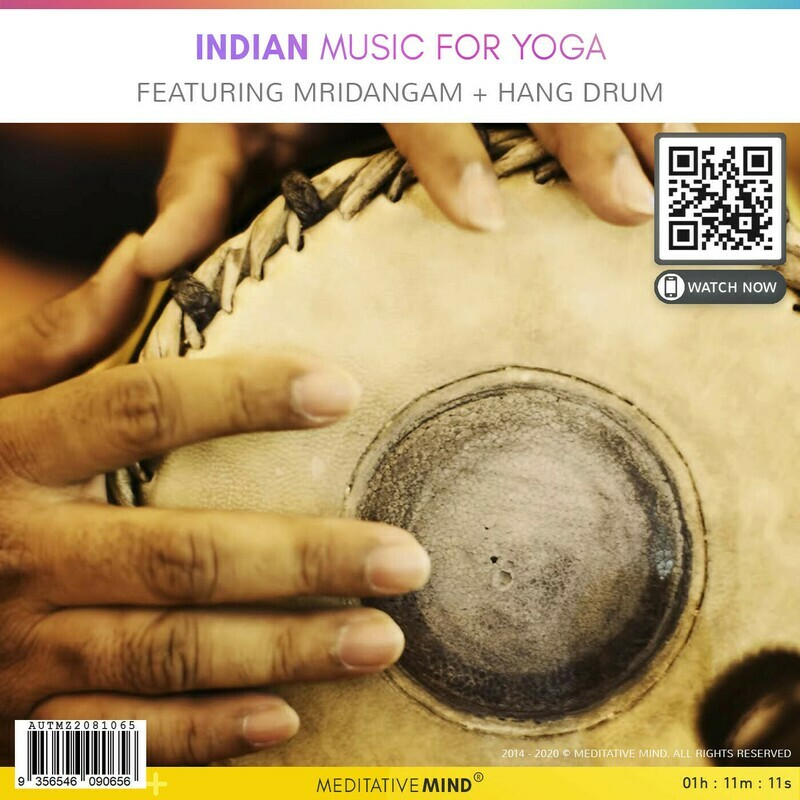 Indian Music for Yoga - Featuring Mridangam + Hang Drum