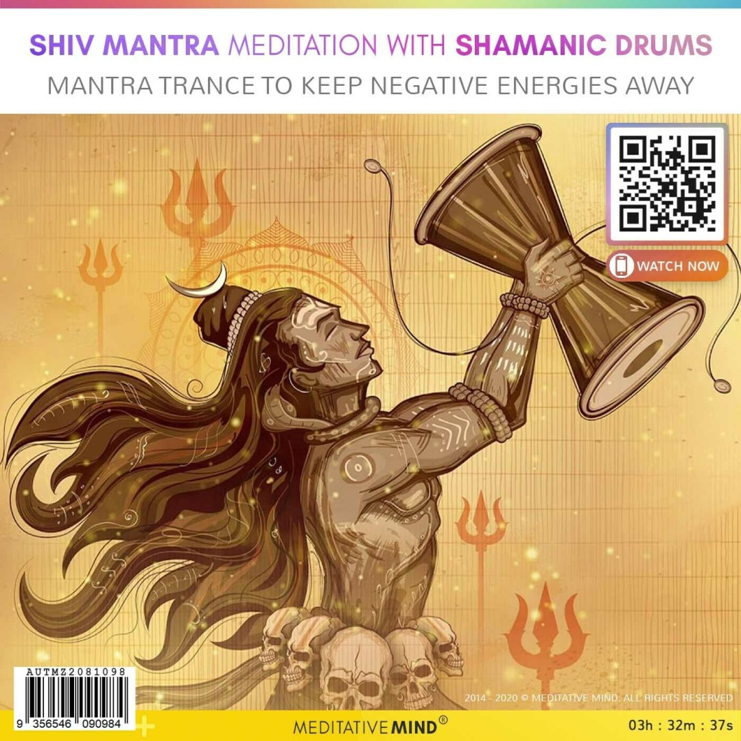 SHIV MANTRA MEDITATION with Shamanic Drums - Mantra Trance to Keep Negative Energies Away