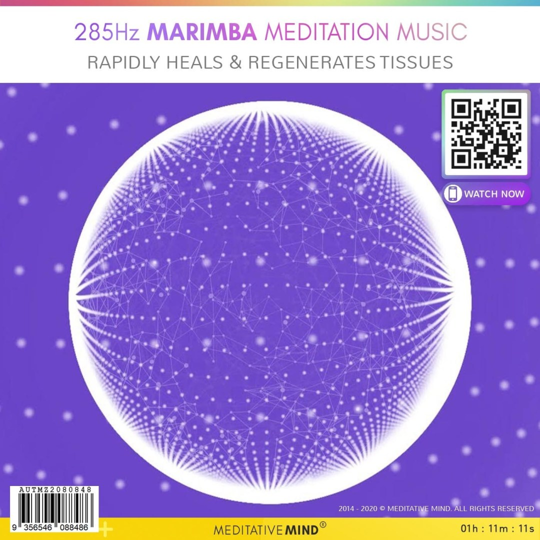 285Hz Marimba Meditation Music - Rapidly Heals & Regenerates Tissues