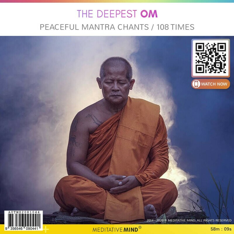 The Deepest OM - Peaceful Mantra Chants - 108 Times