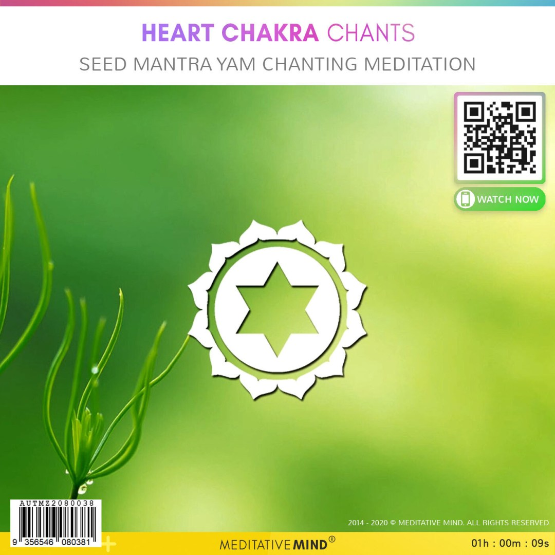 Heart Chakra Chants - Seed Mantra YAM Chanting Meditation