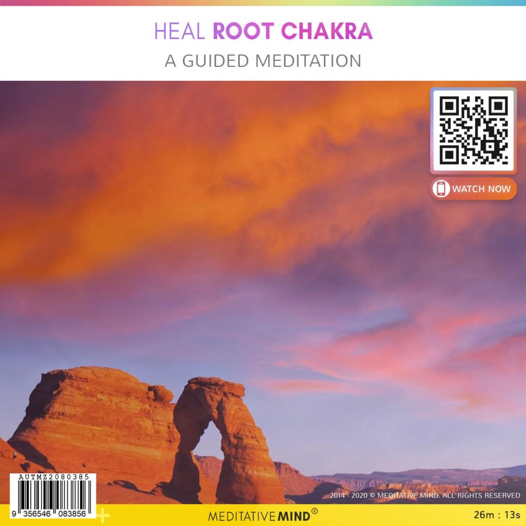 Heal Root Chakra - A Guided Meditation