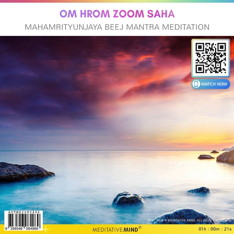 Om Hrom Zoom Saha - MahaMrityunjaya Beej Mantra Meditation