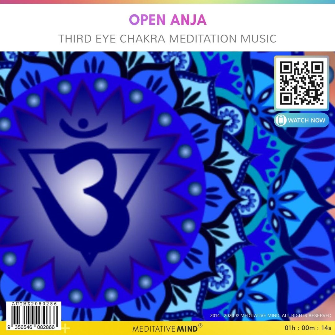 Open Anja - Third Eye Chakra Meditation Music