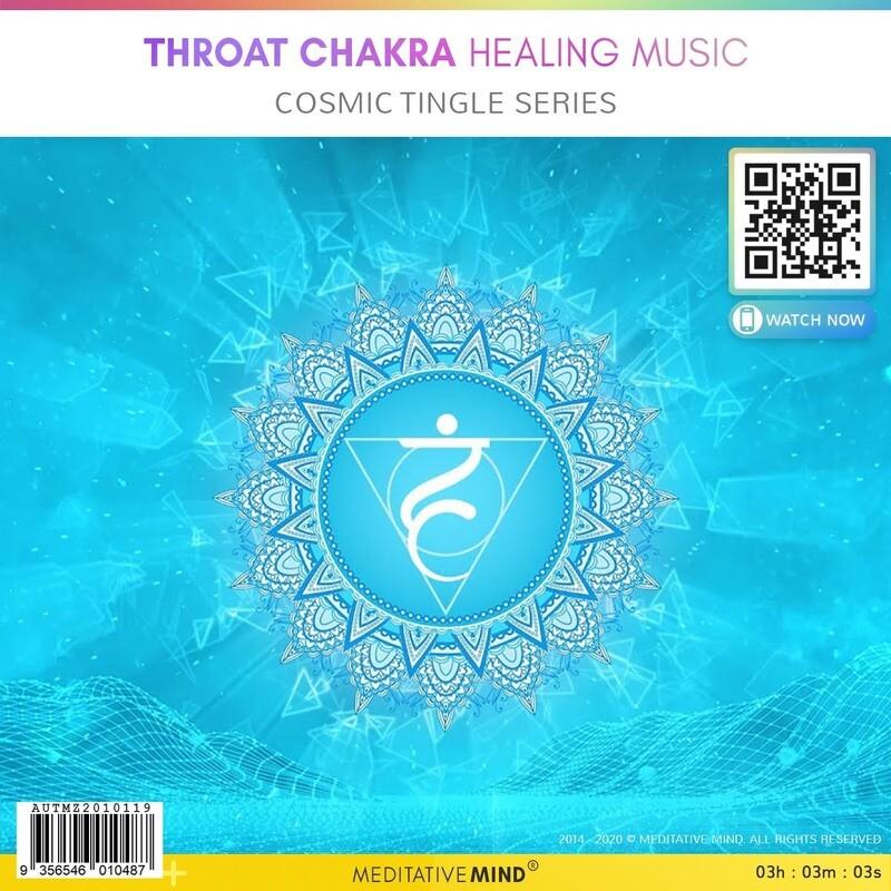 Throat Chakra Healing Music - Cosmic Tingle Series
