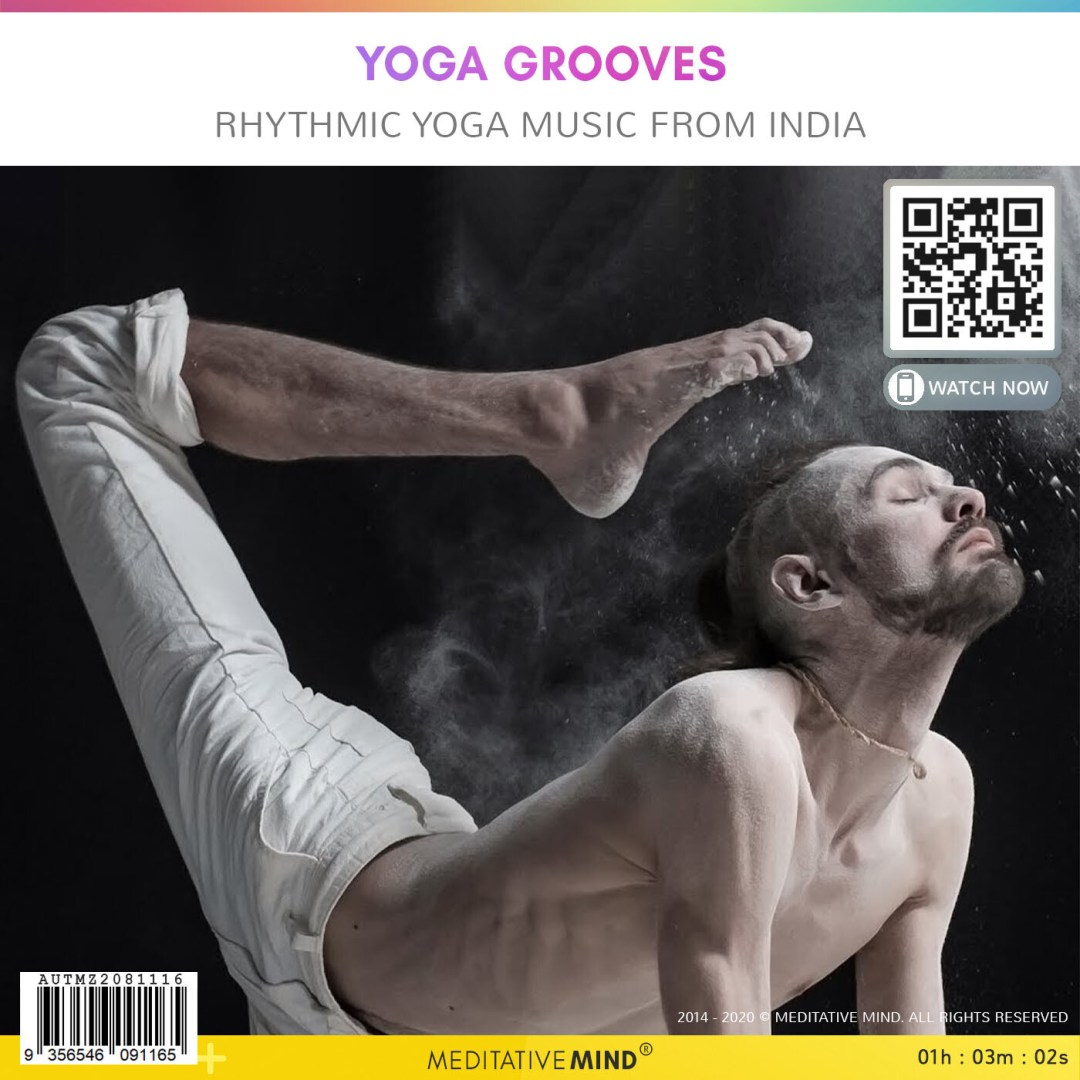 YOGA GROOVES - Rhythmic Yoga Music From India