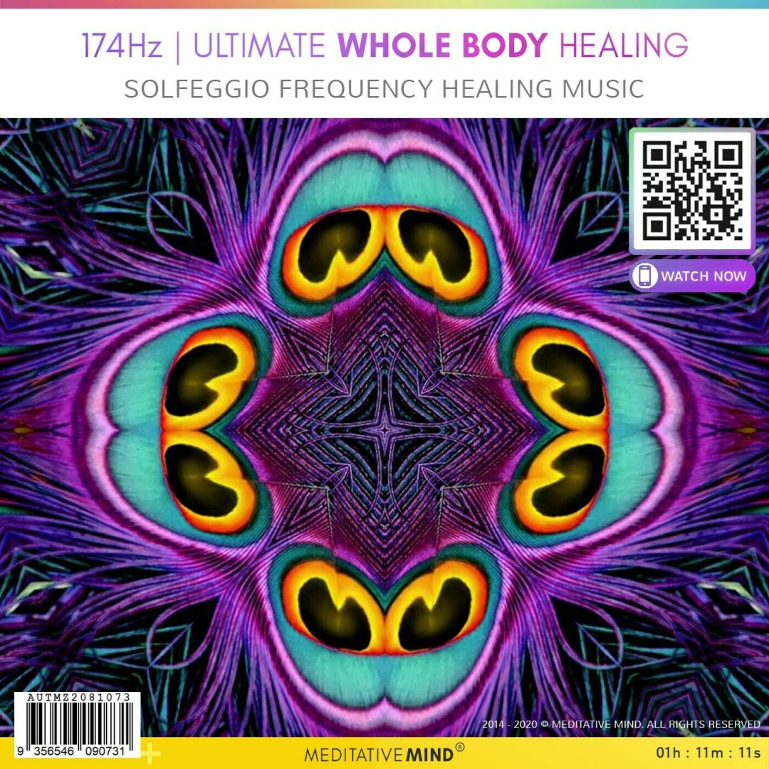 174Hz Ultimate Whole Body Healing - Solfeggio Frequency Healing Music