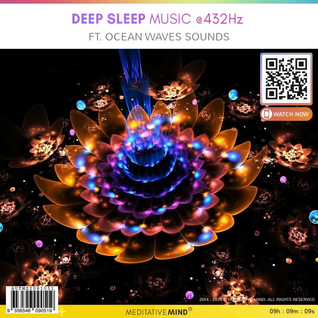 Deep Sleep Music @432Hz - Ft. Ocean Waves Sounds