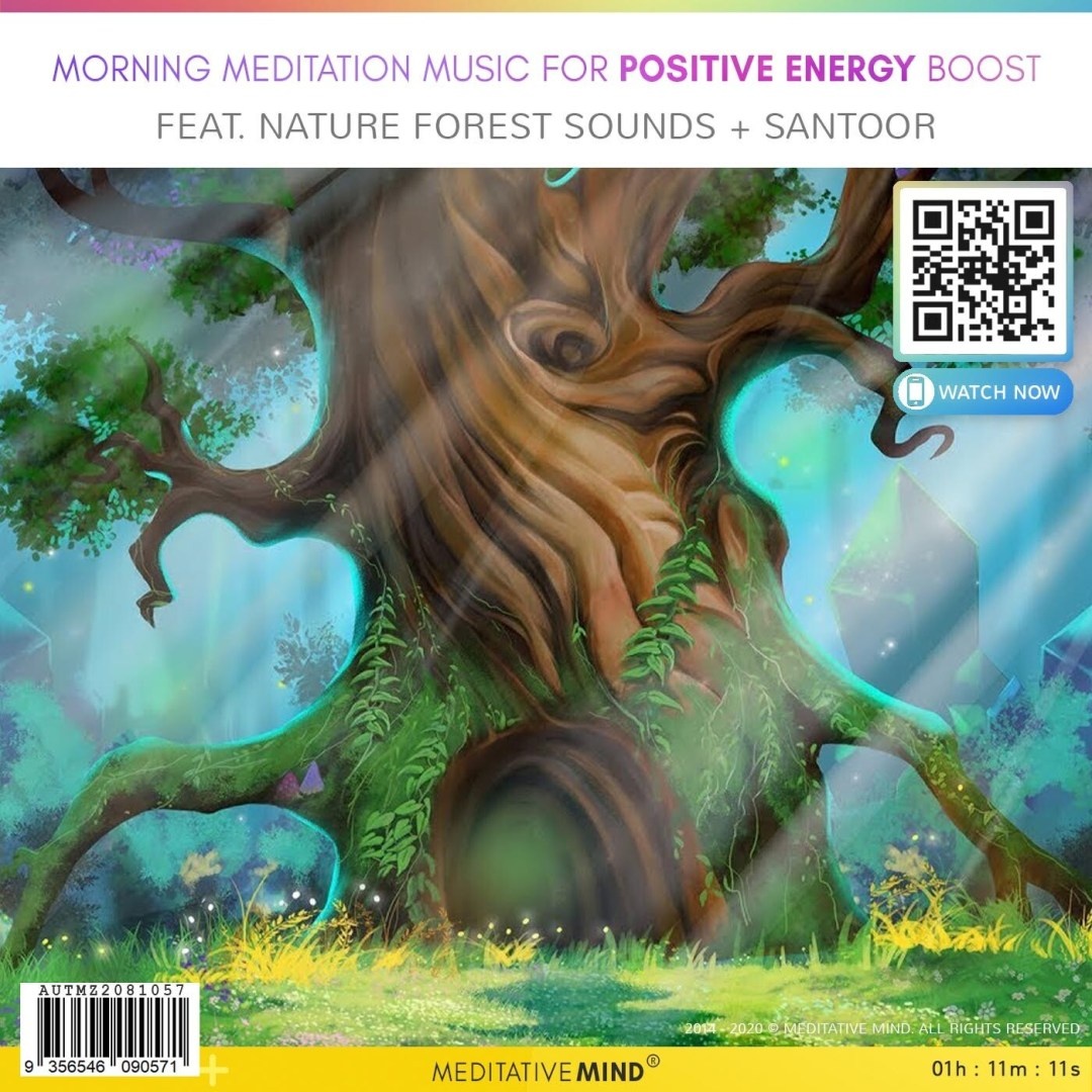 Morning Meditation Music for Positive Energy Boost - Feat. Nature Forest Sounds + Santoor