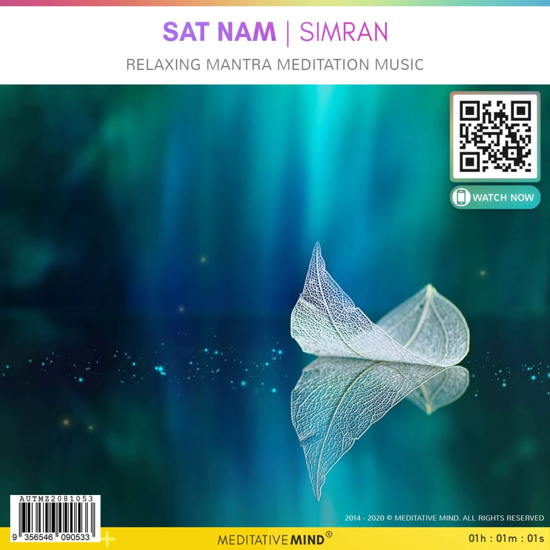Sat Nam - Simran - Relaxing Mantra Meditation Music