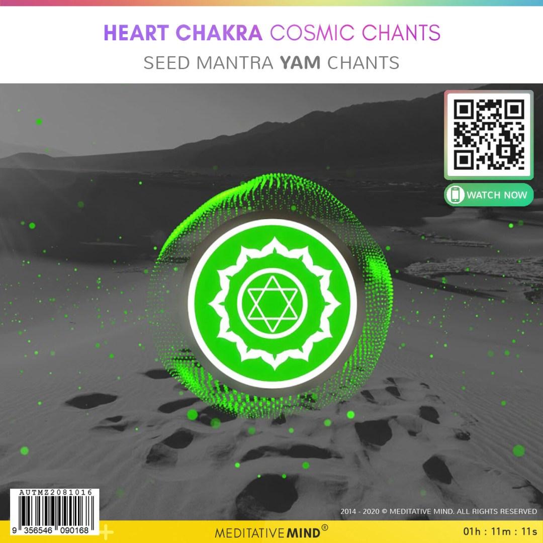 Heart Chakra Cosmic Chants - Seed Mantra Yam Chants