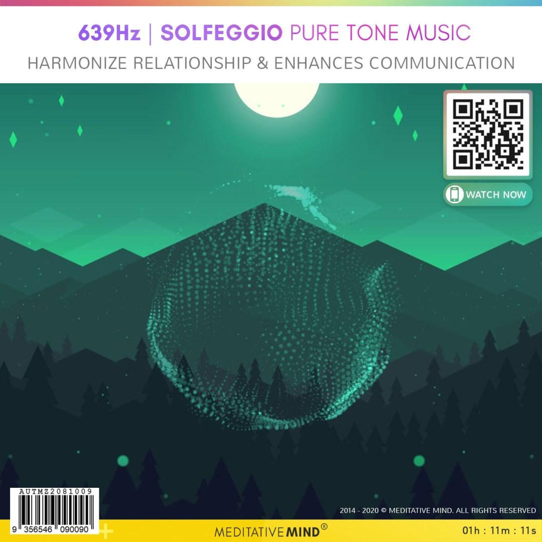 639Hz - Solfeggio Pure Tone Music - Harmonize Relationship & Enhances Communication