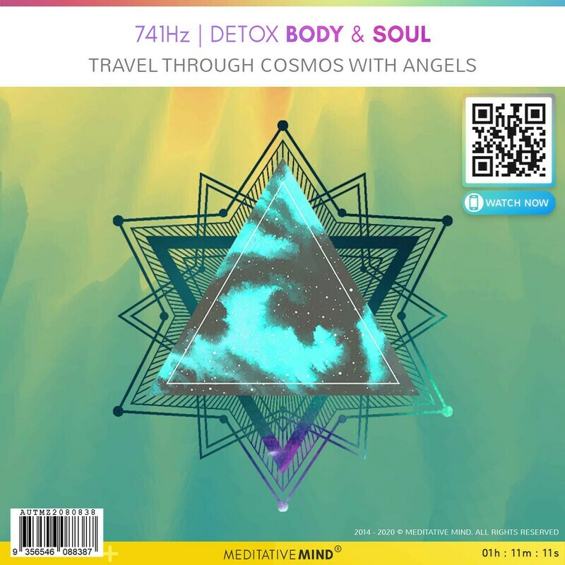 741Hz - Detox Body & Soul - Travel Through Cosmos with Angels
