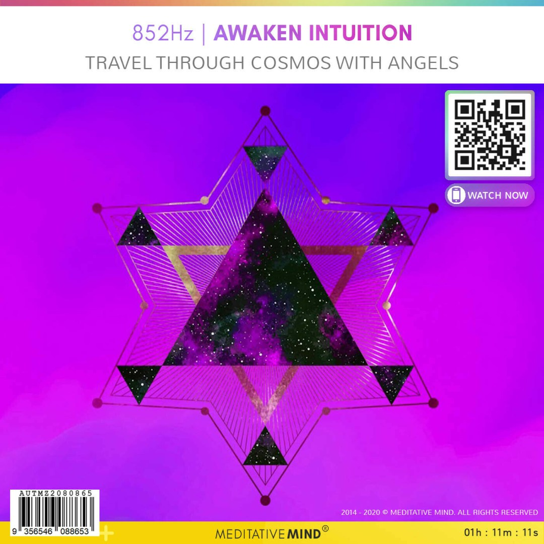 852Hz - Awaken Intuition - Travel Through Cosmos with Angels