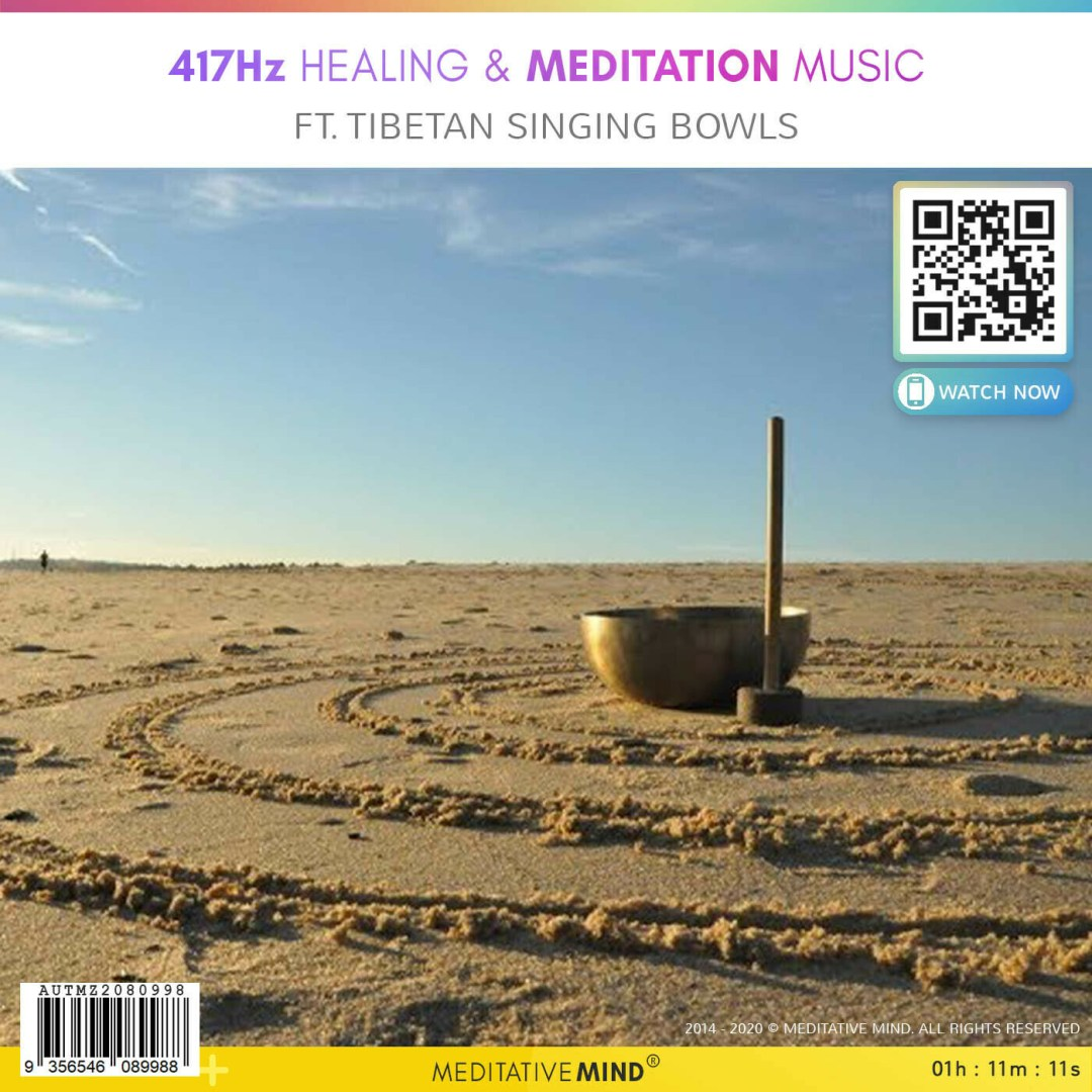 417Hz Healing & Meditation Music - Ft. Tibetan Singing Bowls