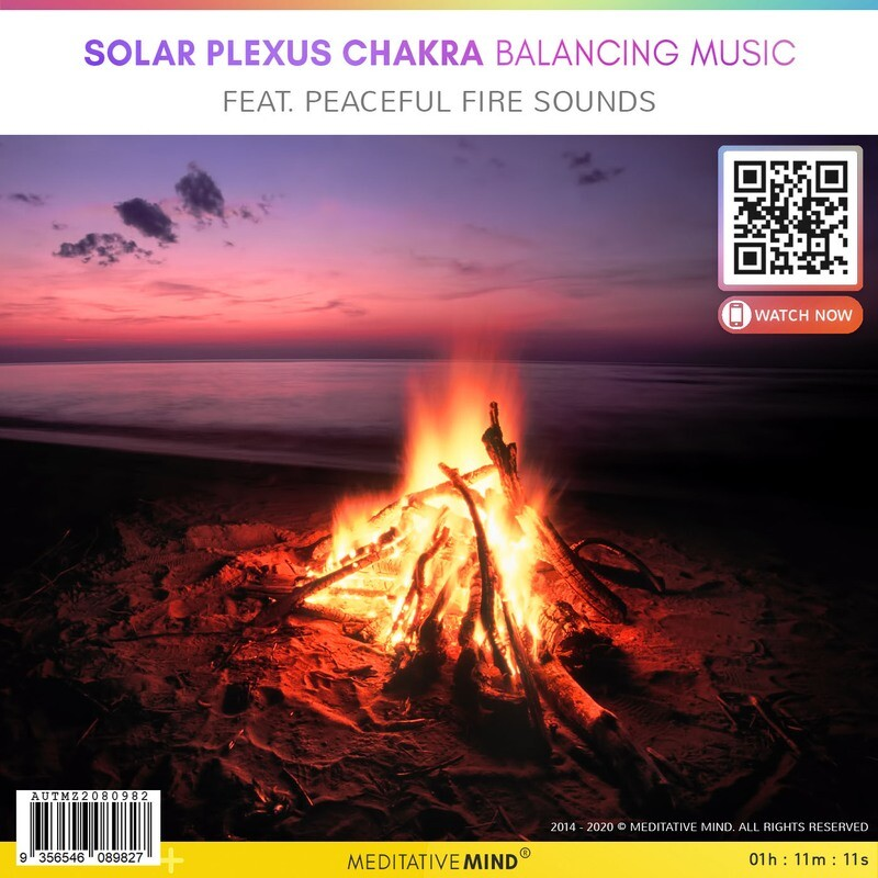 Solar Plexus Chakra Balancing Music - Feat. Peaceful Fire Sounds