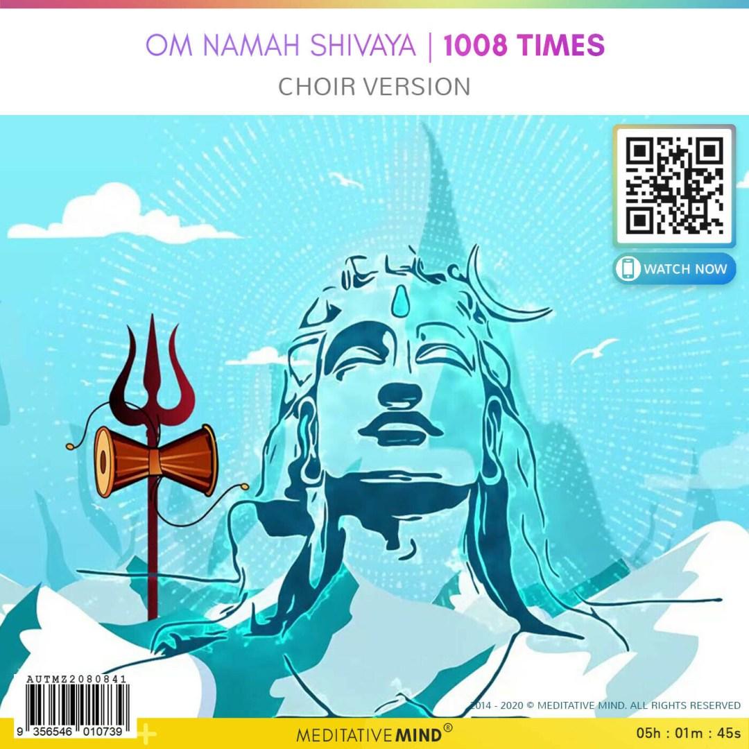 OM NAMAH SHIVAYA | 1008 Times - Choir Version