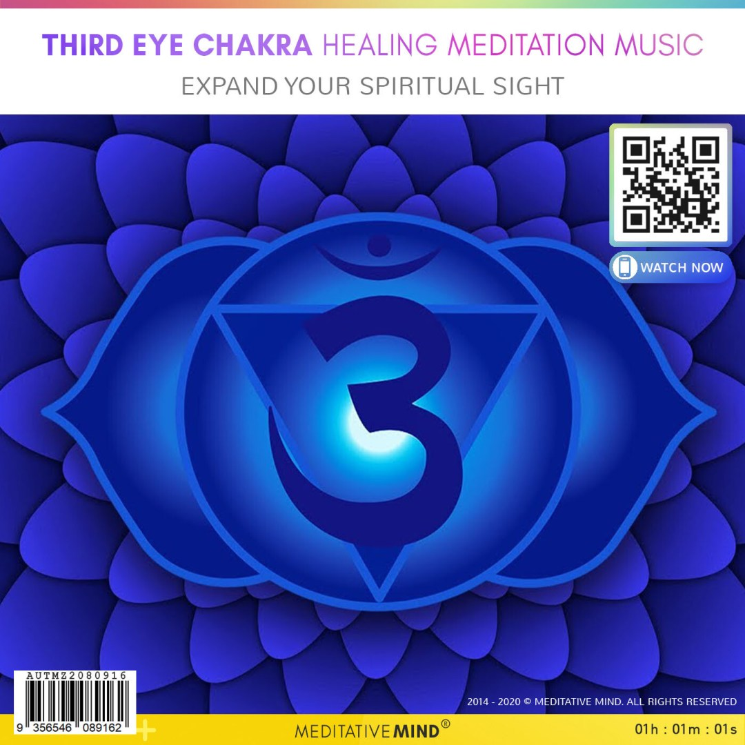 Third Eye Chakra Healing Meditation Music - Expand your spiritual sight