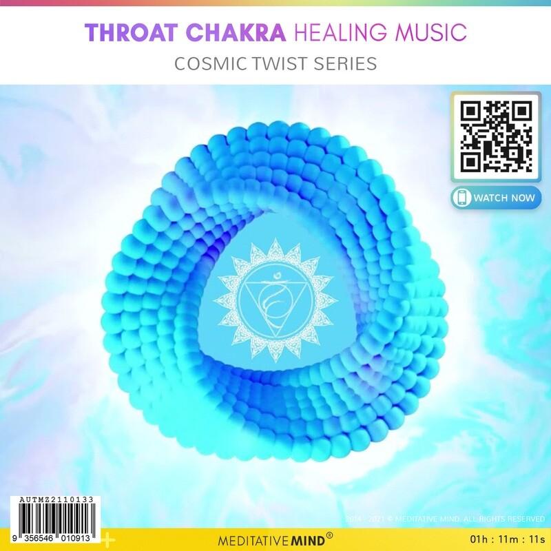 Throat Chakra Healing Music - Cosmic Twist Series