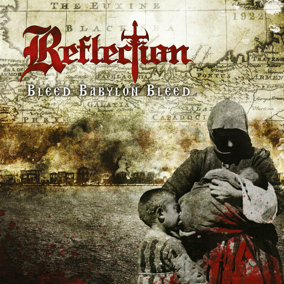 REFLECTION - Bleed Babylon Bleed