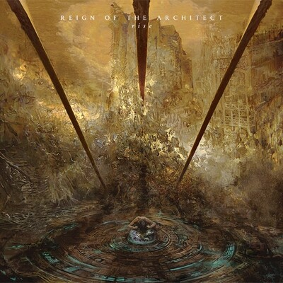 REIGN OF THE ARCHITECT - Rise